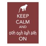 Keep Calm and Ooh Ooh Aah Aah On Monkey design Post Cards
