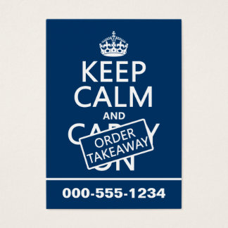 Keep Calm and Order Takeaway (in any colour) Business Card