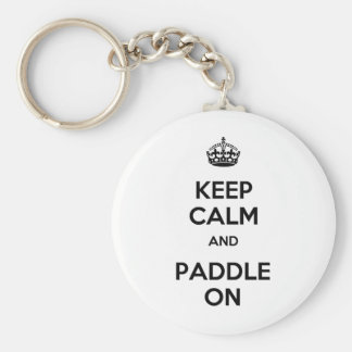 Keep Calm and Paddle On Basic Round Button Key Ring