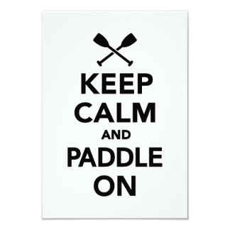 Keep calm and Paddle on 9 Cm X 13 Cm Invitation Card