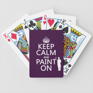 Keep Calm and Paint On (decorator)(any color) Bicycle Playing Cards