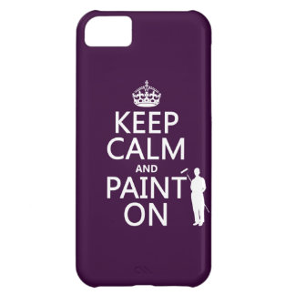 Keep Calm and Paint On (decorator)(any color) iPhone 5C Case