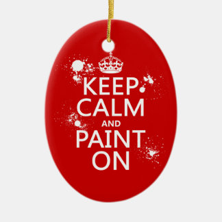 Keep Calm and Paint On (in all colors) Ceramic Oval Decoration