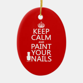 Keep Calm and Paint Your Nails (all colors) Christmas Ornament