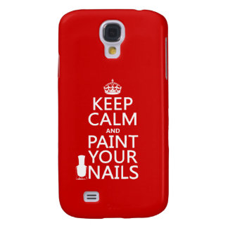 Keep Calm and Paint Your Nails (all colors) Galaxy S4 Case
