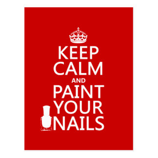 Keep Calm and Paint Your Nails (all colors) Postcard