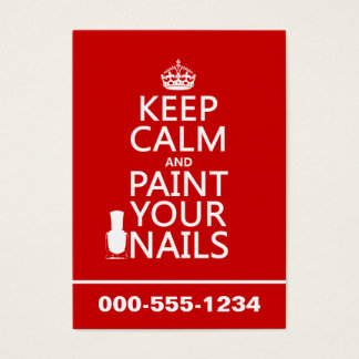 Keep Calm and Paint Your Nails (all colours) Business Card