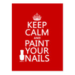 Keep Calm and Paint Your Nails (all colours) Postcard