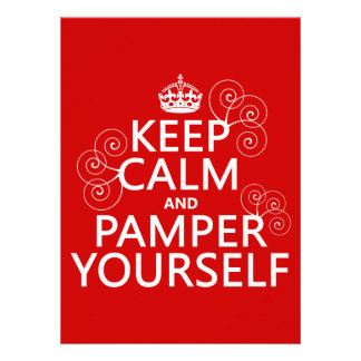 Keep Calm and Pamper Yourself any color Personalized Invites