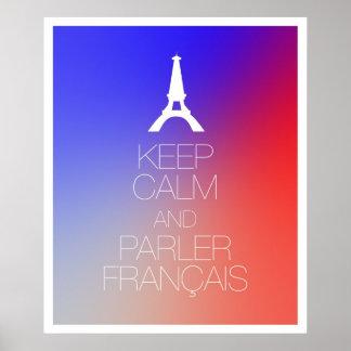 Keep Calm and Parler Francais Poster