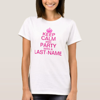 Keep Calm and Party Custom Last Name T-Shirt