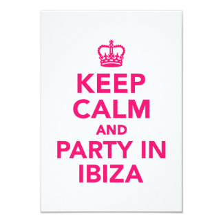 Keep calm and party in Ibiza 9 Cm X 13 Cm Invitation Card