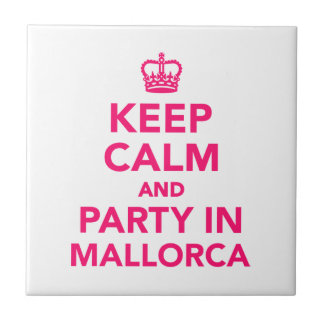 Keep calm and party in Mallorca Small Square Tile