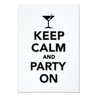 """Keep calm and Party on 3.5"""" X 5"""" Invitation Card"""
