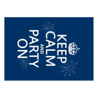 Keep Calm and Party On - all colors Pack Of Chubby Business Cards