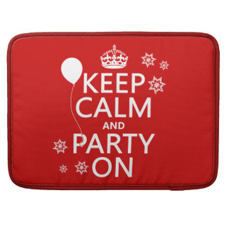 Keep Calm and Party On - all colours Sleeve For MacBooks