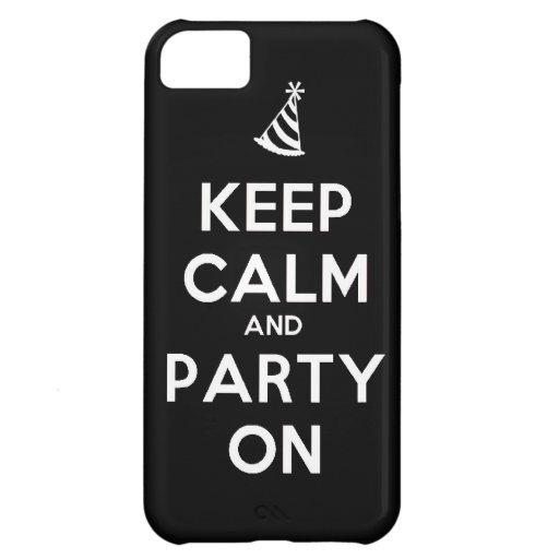 Keep Calm and party on birthday party occasion coo Case For iPhone 5C