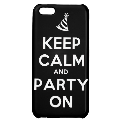 Keep Calm and party on birthday party occasion coo iPhone 5C Case