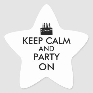 Keep Calm and Party On Cake Customizable Star Sticker