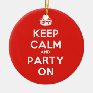 Keep Calm and Party On Christmas Ornament