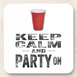 Keep Calm and PARTY On. Drink Coasters