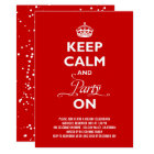 Keep Calm And Party On Funny Holiday Party Invite
