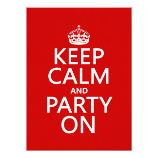 Keep Calm and Party On in any color Announcement