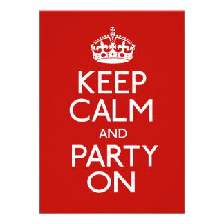 Keep Calm And Party On Announcement