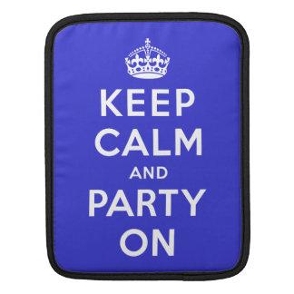 Keep Calm and Party On iPad Sleeve