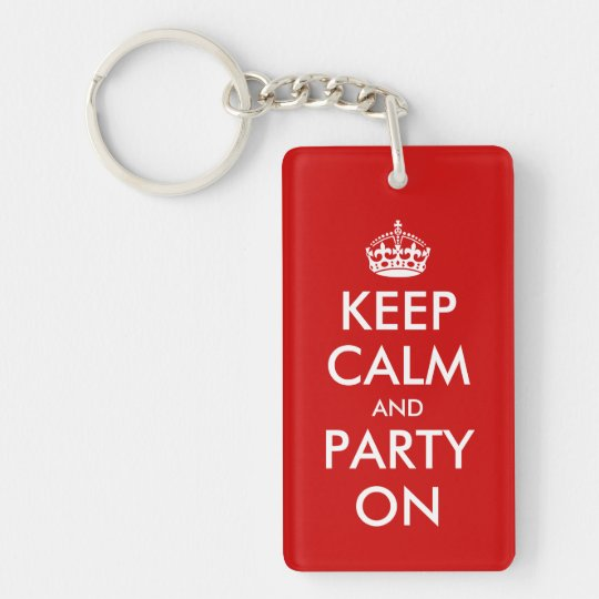 Keep calm and party on keychain | Customisable