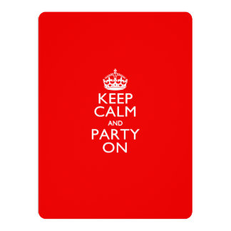 Keep Calm and Party On Red 17 Cm X 22 Cm Invitation Card