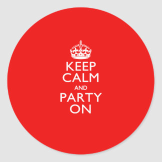 Keep Calm and Party On Red Accent Classic Round Sticker