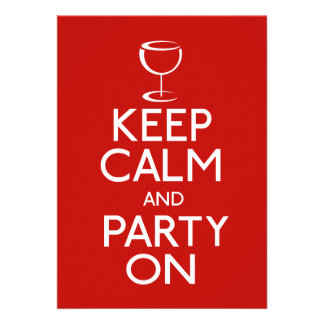 Keep Calm And Party On Wine Glass Invitation