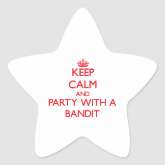 Keep Calm and Party With a Bandit Star Sticker