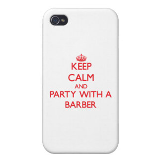Keep Calm and Party With a Barber Cases For iPhone 4