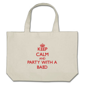 Keep Calm and Party With a Bard Bags