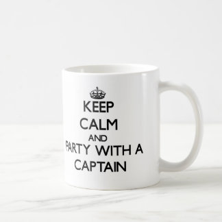Keep Calm and Party With a Captain Mug
