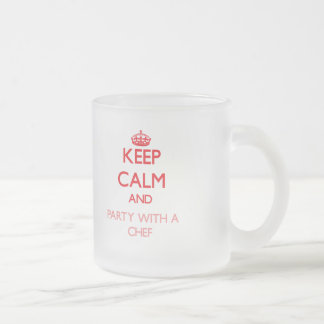 Keep Calm and Party With a Chef Coffee Mug