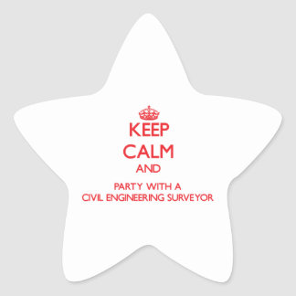 Keep Calm and Party With a Civil Engineering Surve Stickers