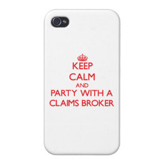 Keep Calm and Party With a Claims Broker iPhone 4/4S Cover