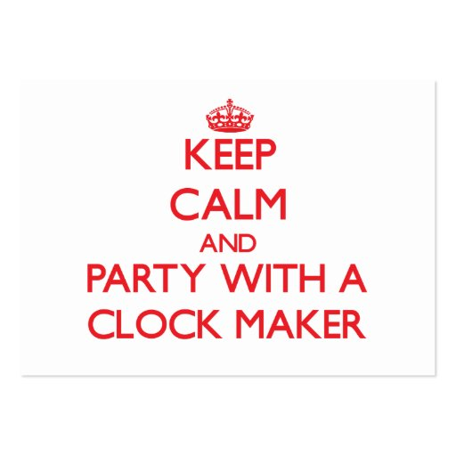 Keep Calm and Party With a Clock Maker Business Card Template
