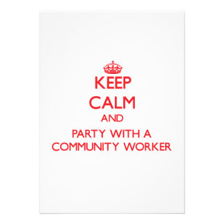 Keep Calm and Party With a Community Worker Card