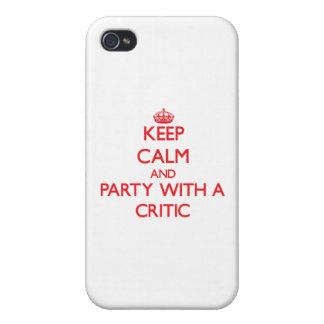 Keep Calm and Party With a Critic iPhone 4 Covers