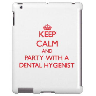 Keep Calm and Party With a Dental Hygienist