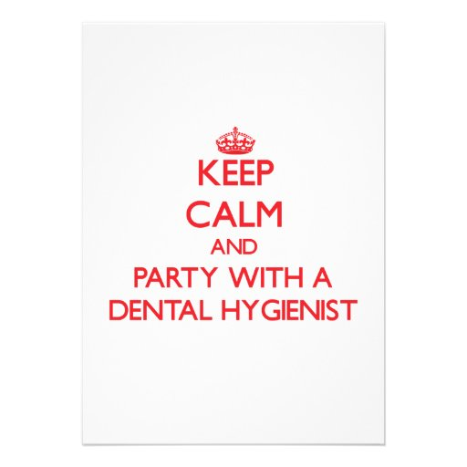 Keep Calm and Party With a Dental Hygienist Announcement
