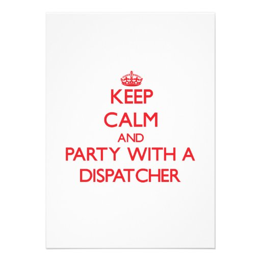 Keep Calm and Party With a Dispatcher Invite