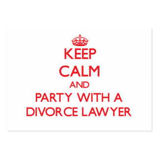 Keep Calm and Party With a Divorce Lawyer Pack Of Chubby Business Cards