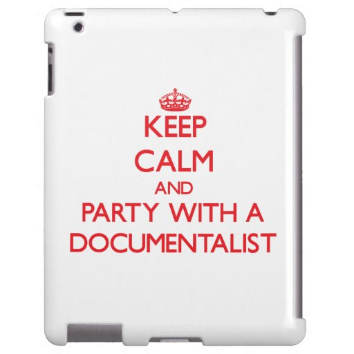 Keep Calm and Party With a Documentalist