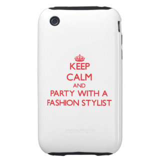 Keep Calm and Party With a Fashion Stylist Tough iPhone 3 Cover