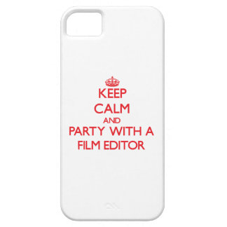Keep Calm and Party With a Film Editor iPhone 5 Case